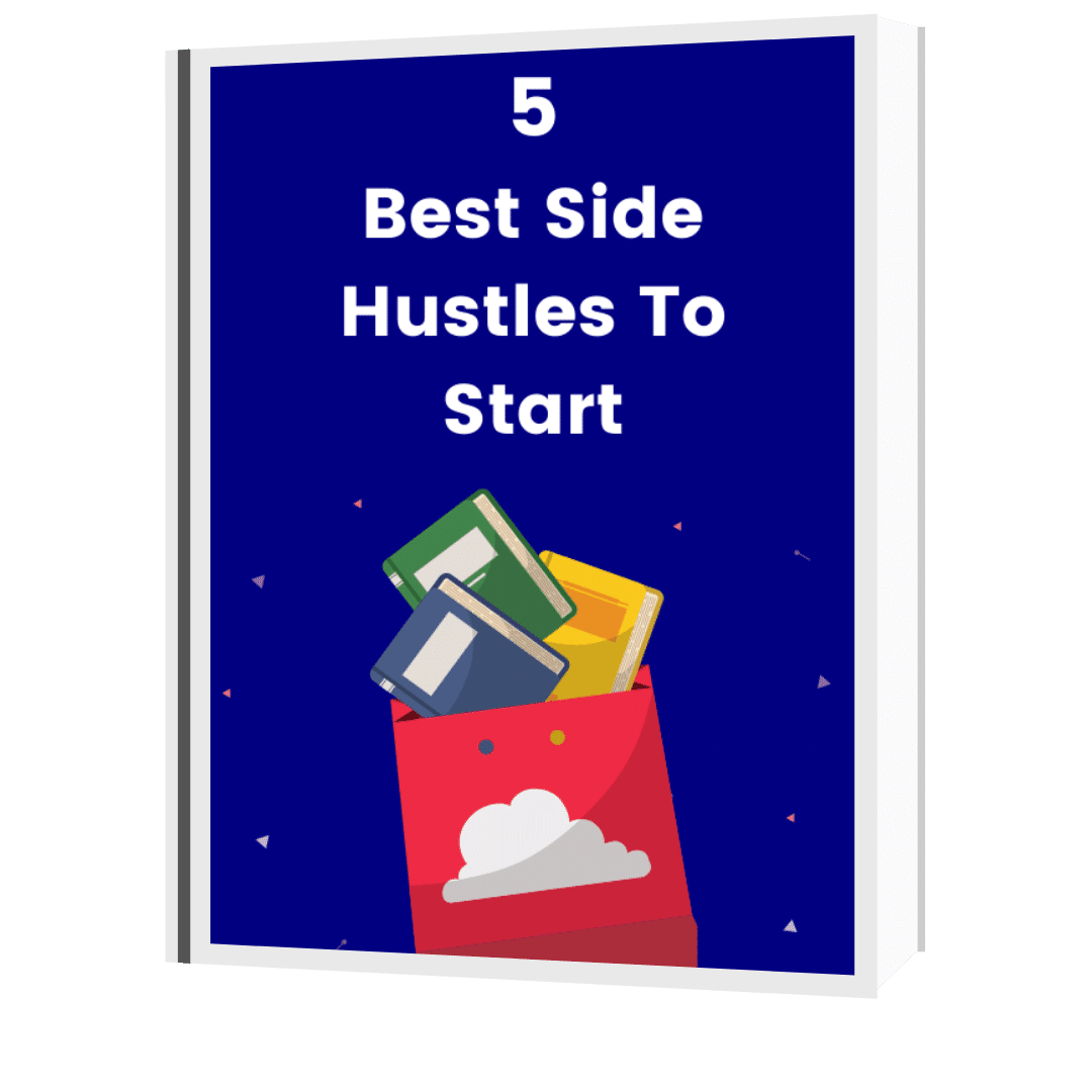 5 Best Side Hustles To Start Guide