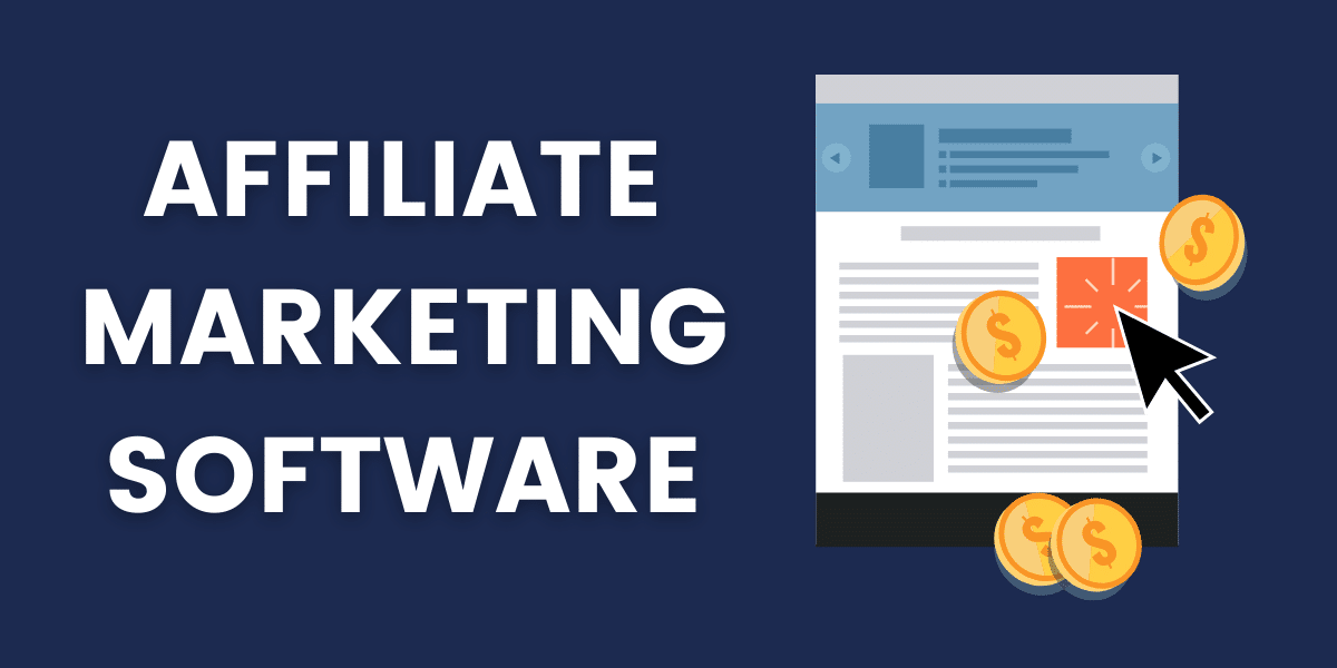 Best Affiliate Marketing Software