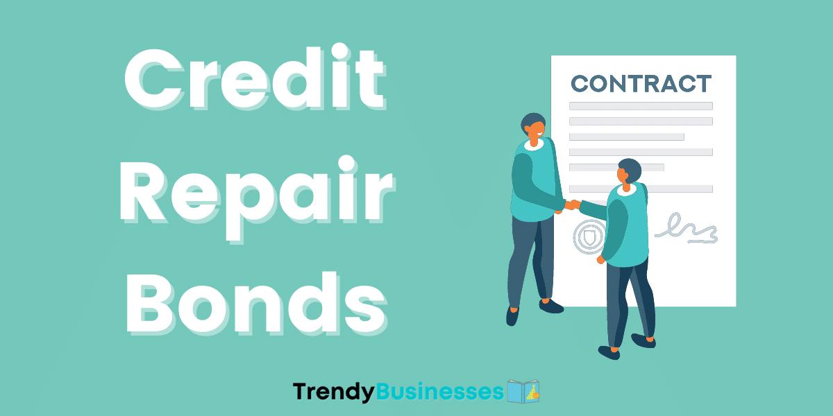 Credit Repair Business Startup Bonds