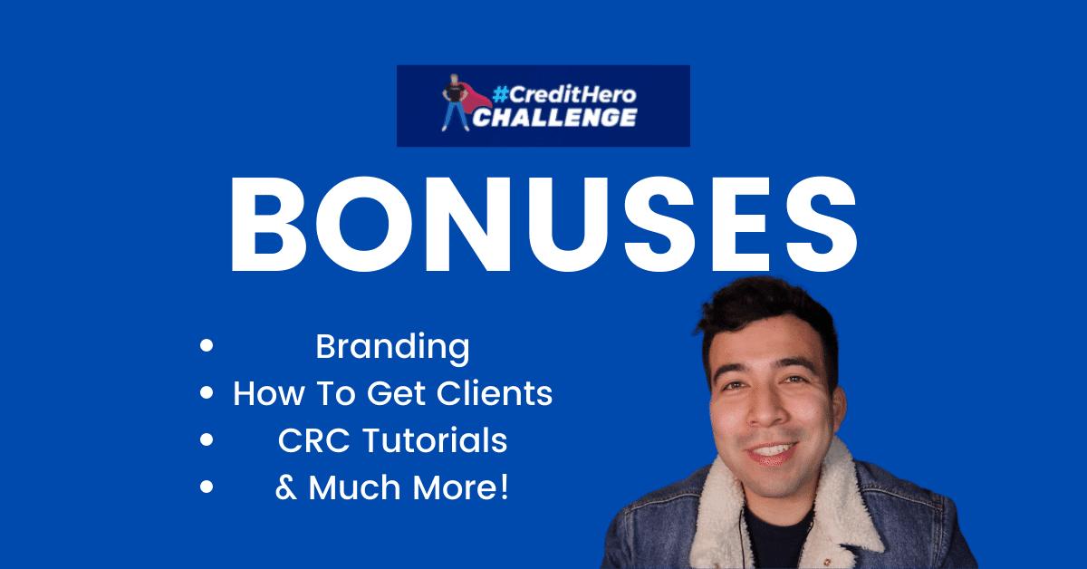 Credit Hero Challenge Bonuses