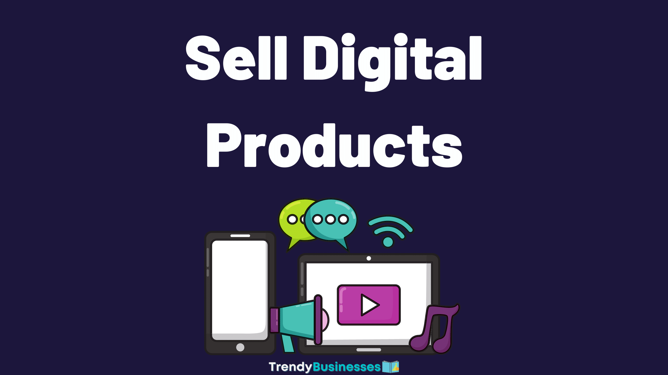 Digital Products Business Idea
