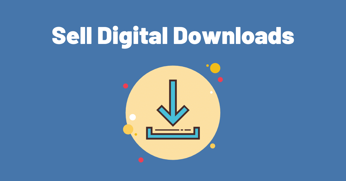 Sell Digital Downloads